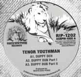 Tenor Youthman - Duppy Deh / Dub / Dub / War Inna East / Dub / Dub (Roots Ista Posse) 12""